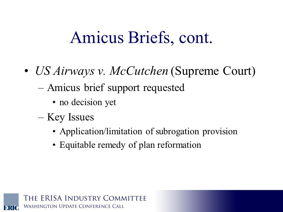 Amicus Briefs, cont. US Airways v.