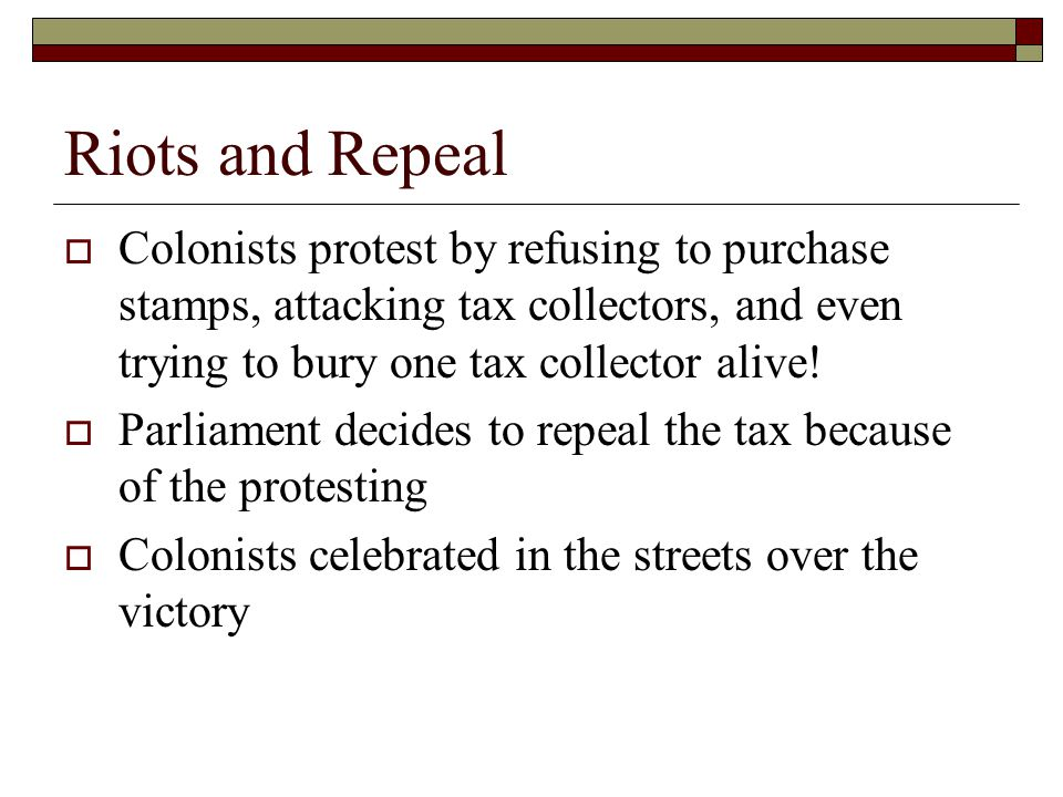 Quartering Act (1765)  Colonists were forced to allow British soldiers to live in their homes.