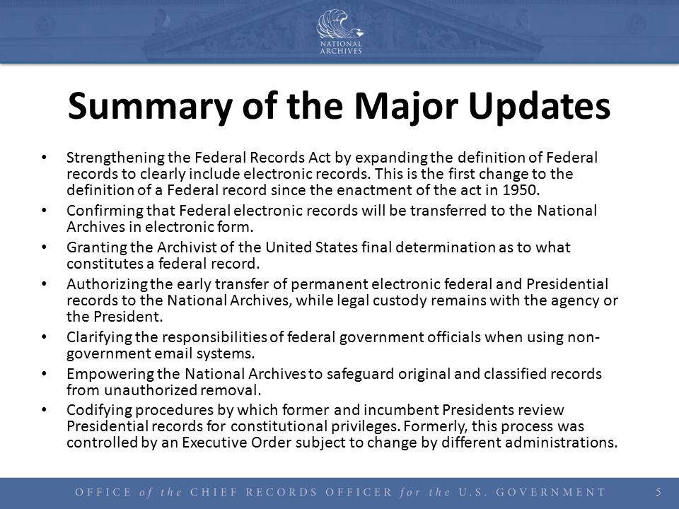 Summary of the Major Updates Strengthening the Federal Records Act by expanding the definition of Federal records to clearly include electronic record