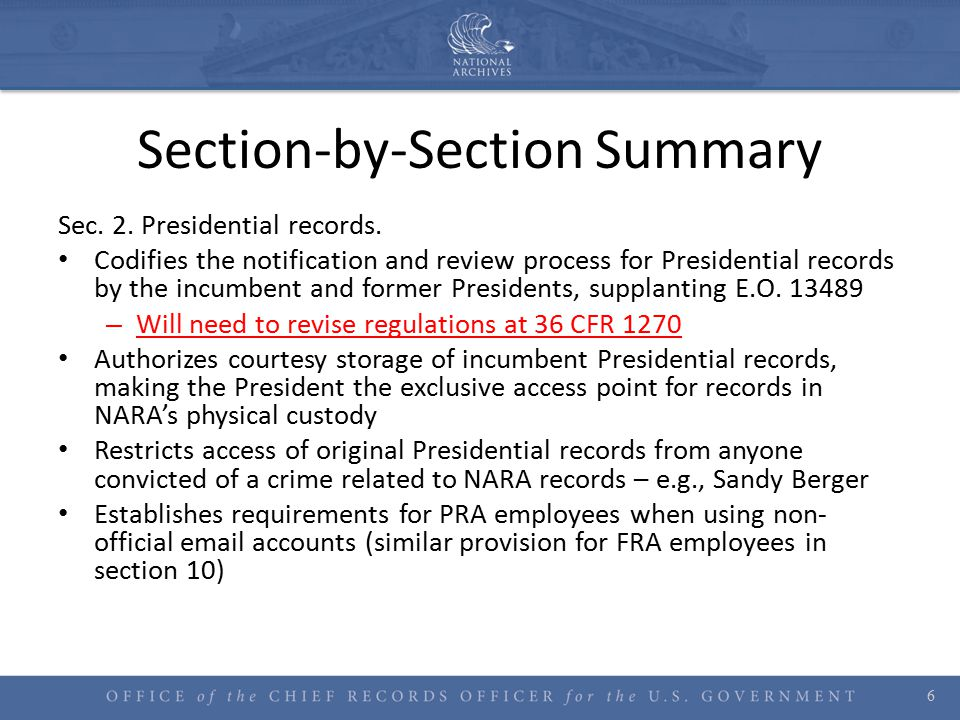 Section-by-Section Summary Sec. 2. Presidential records.