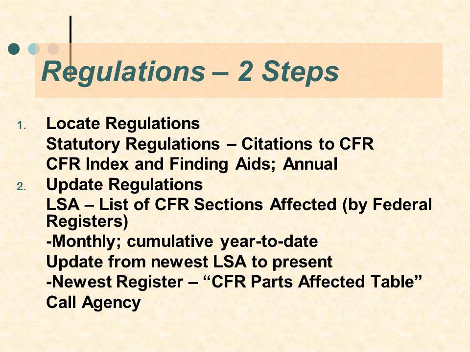 Regulations – 2 Steps 1.