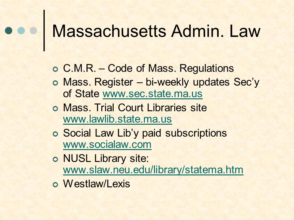 Massachusetts Admin. Law C.M.R. – Code of Mass. Regulations Mass.
