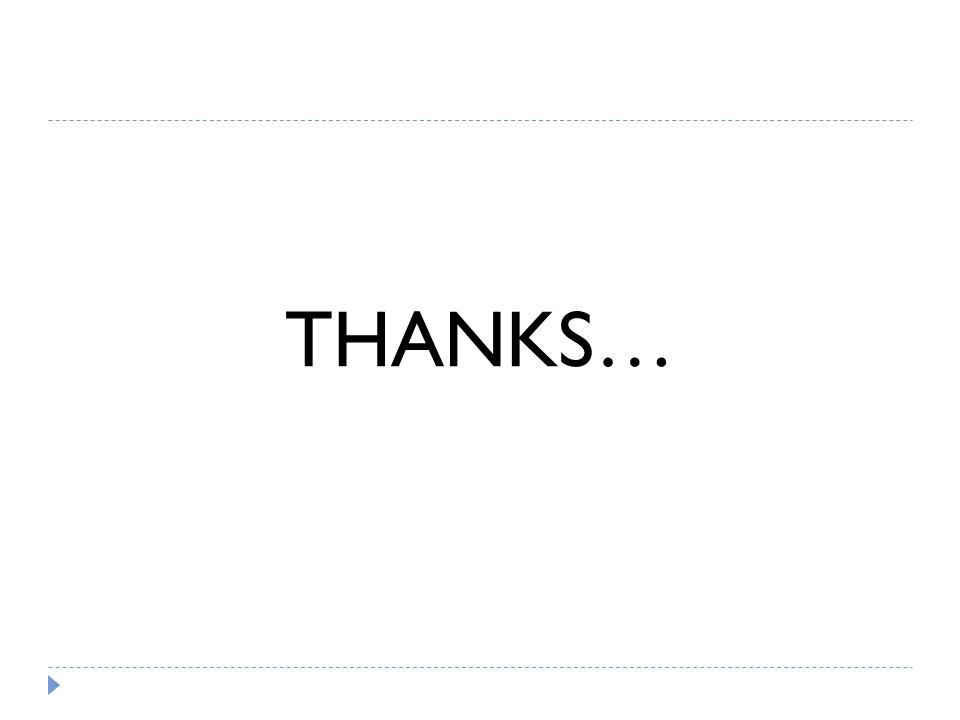 THANKS…