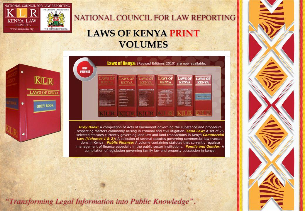 LAWS OF KENYA PRINT VOLUMES