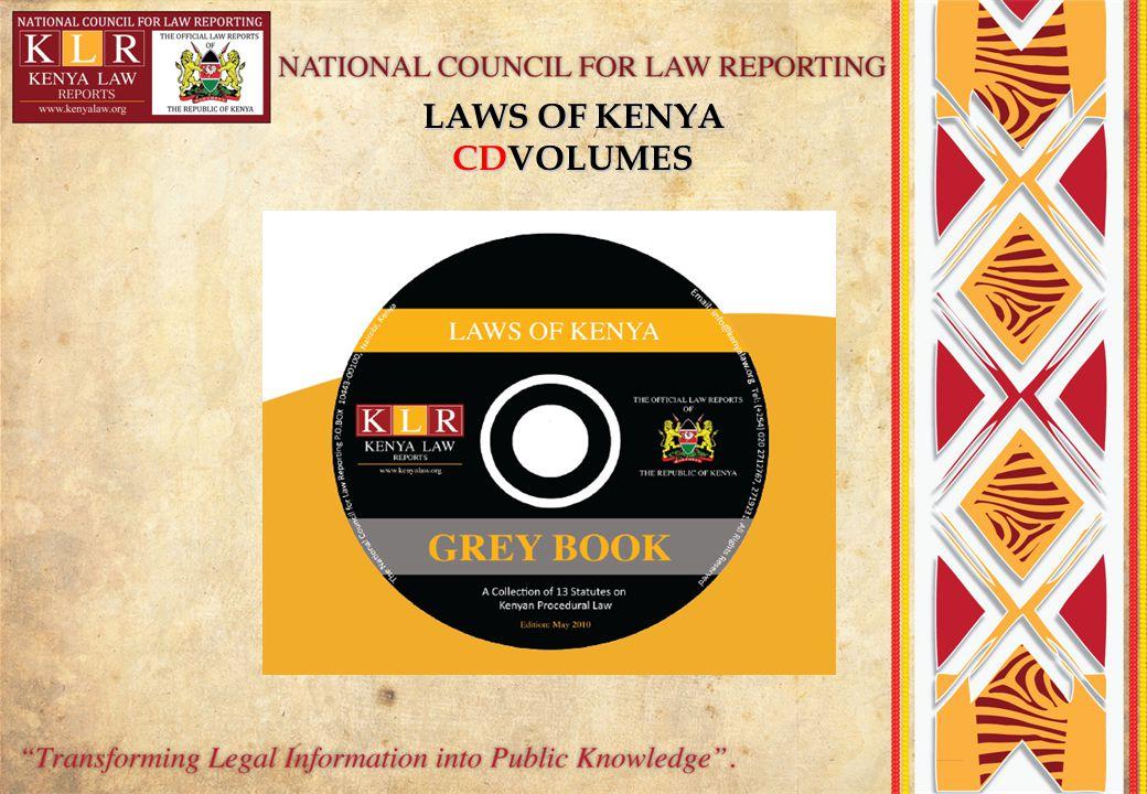 LAWS OF KENYA CDVOLUMES