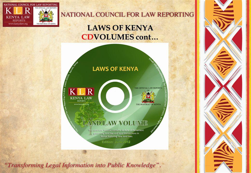 LAWS OF KENYA CDVOLUMES cont…