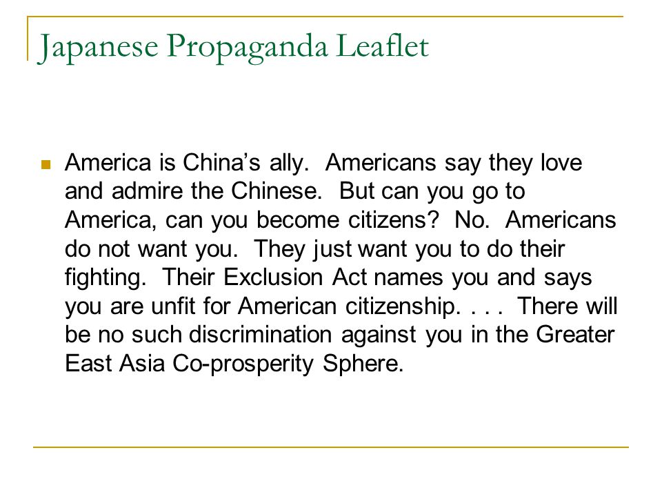 Japanese Propaganda Leaflet America is China's ally. Americans say they love and admire the Chinese. But can you go to America, can you become citizen