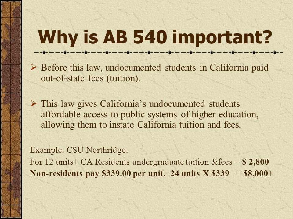 Why is AB 540 important.