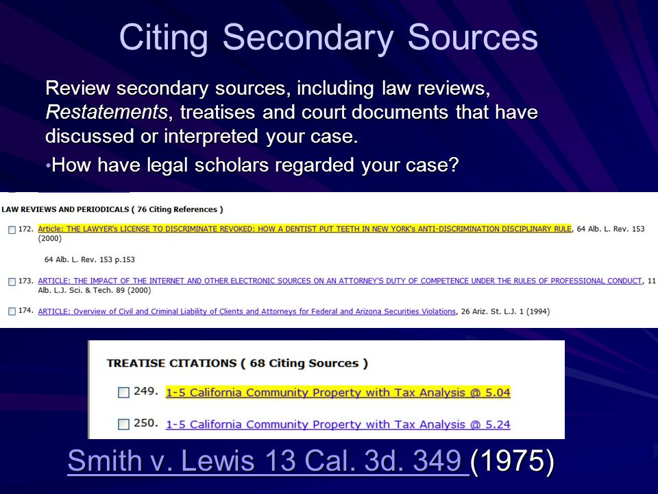 Citing Secondary Sources Smith v. Lewis 13 Cal. 3d.