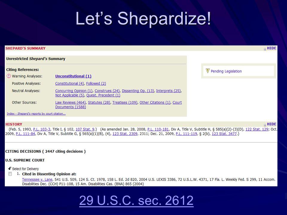 Let's Shepardize! 29 U.S.C. sec. 2612