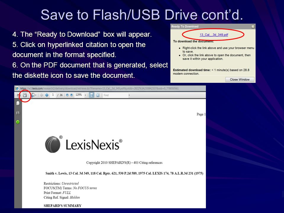 Save to Flash/USB Drive cont'd. 4. The Ready to Download box will appear.