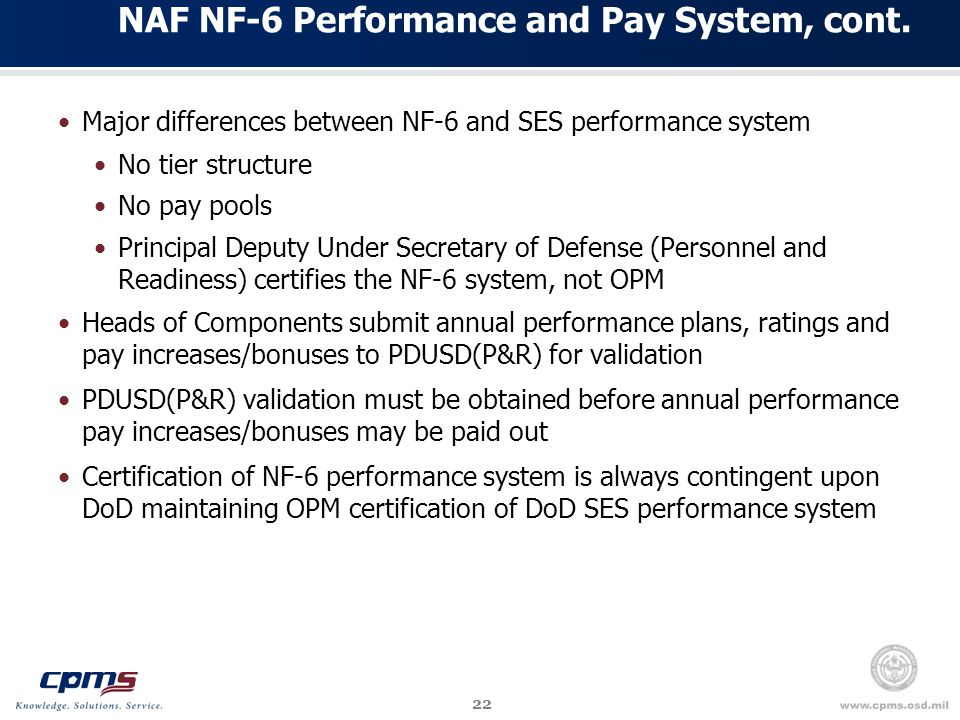 22 NAF NF-6 Performance and Pay System, cont.