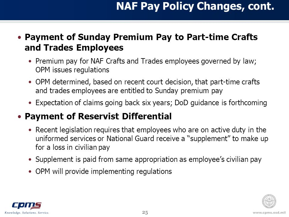 25 NAF Pay Policy Changes, cont.