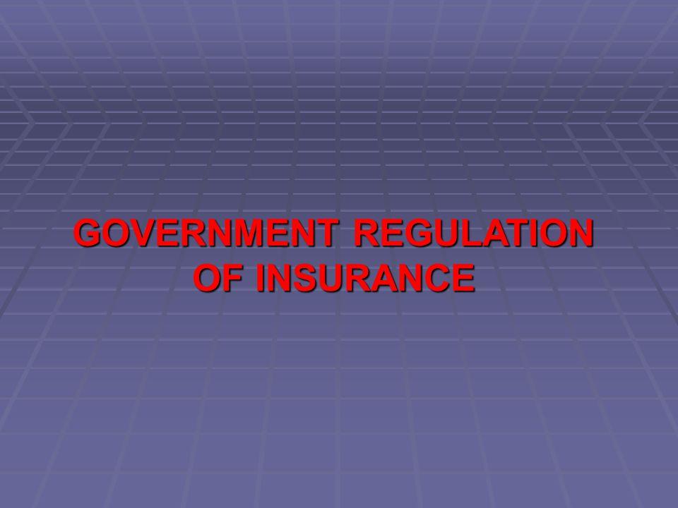 Reasons for Insurance Regulation