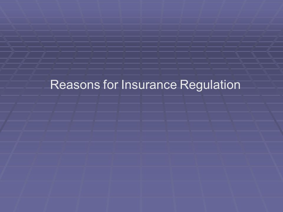 Maintain Insurer Solvency 1.Premiums are paid in advance but protection extends into the future.
