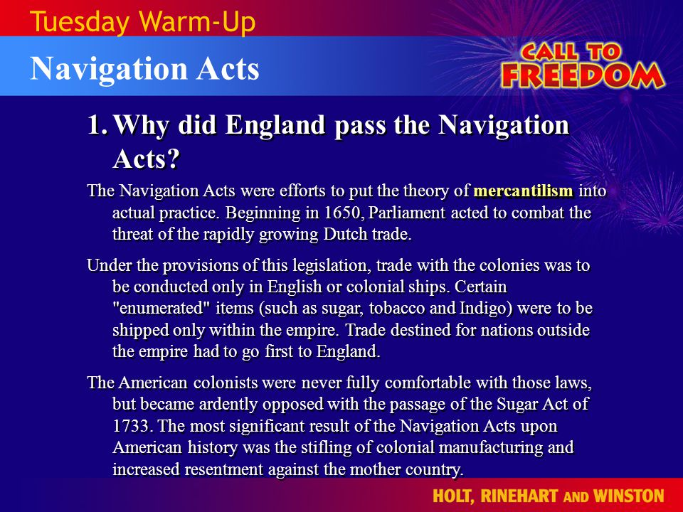 Navigation Acts Tuesday Warm-Up 1.Why did England pass the Navigation Acts.