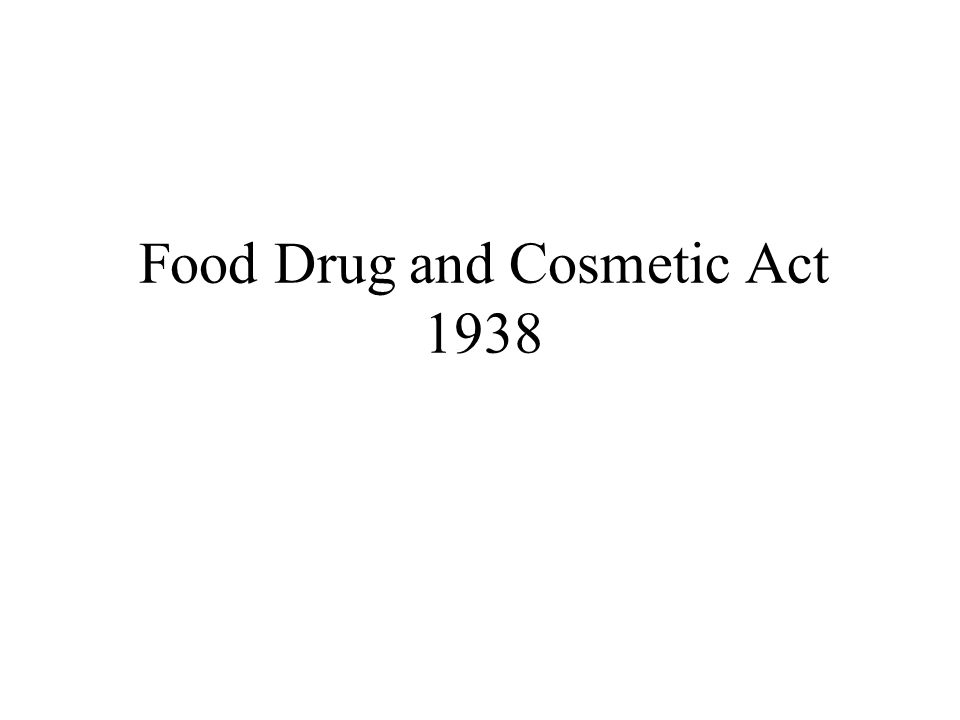 Food Drug and Cosmetic Act 1938