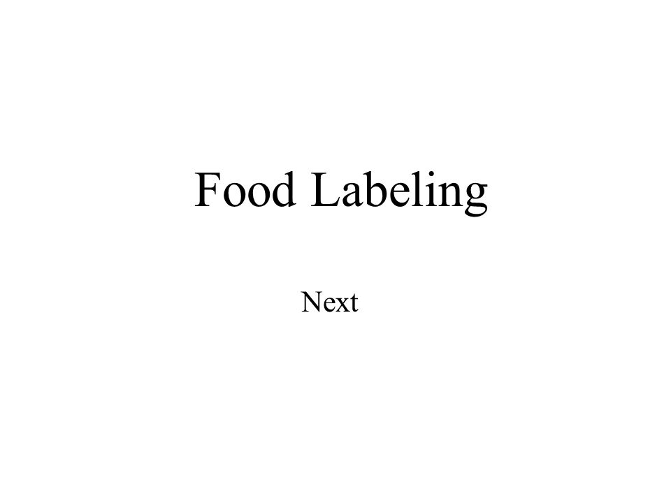 Food Labeling Next