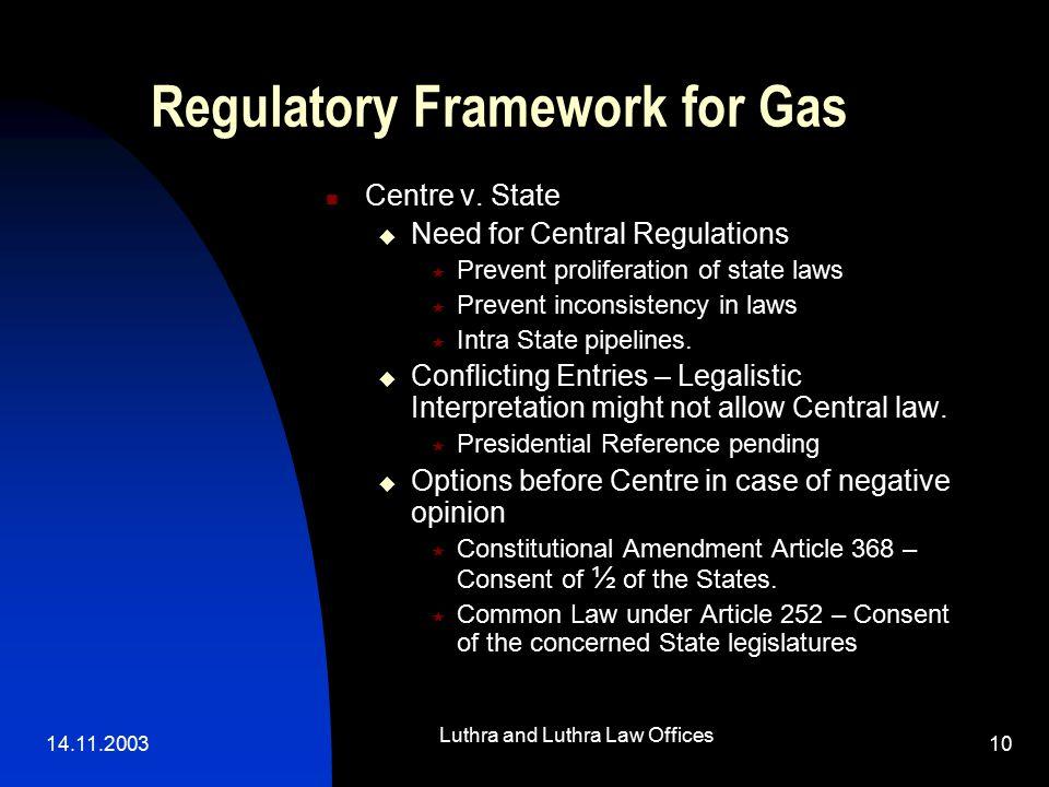 14.11.2003 Luthra and Luthra Law Offices 10 Regulatory Framework for Gas Centre v.