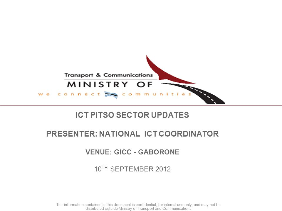 32 Confidential.2012 Ministry of Transport and Communications.