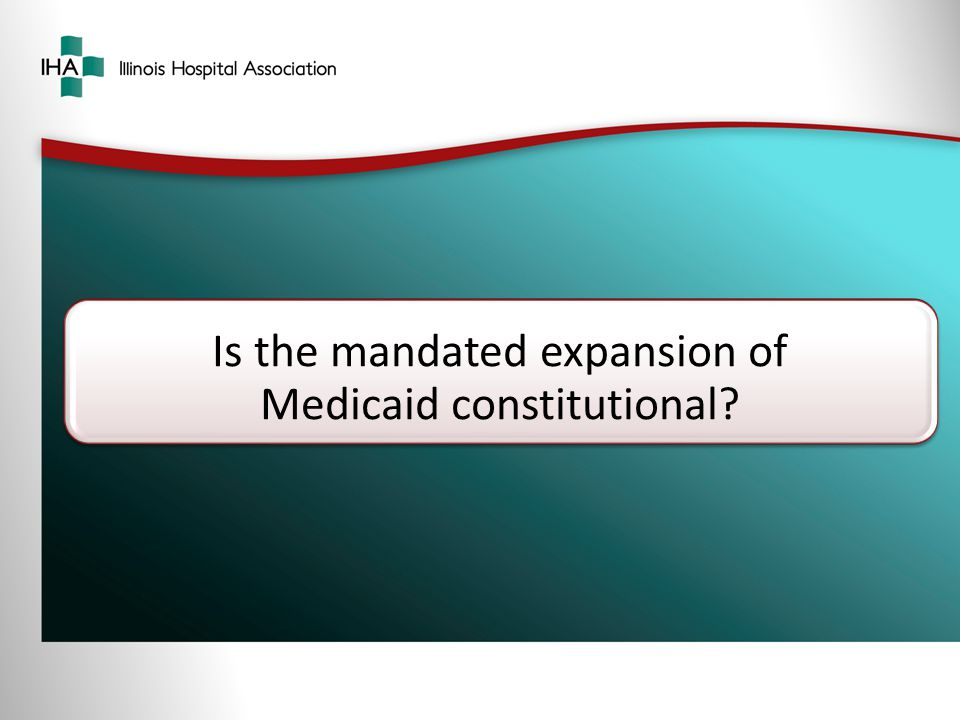 Is the mandated expansion of Medicaid constitutional