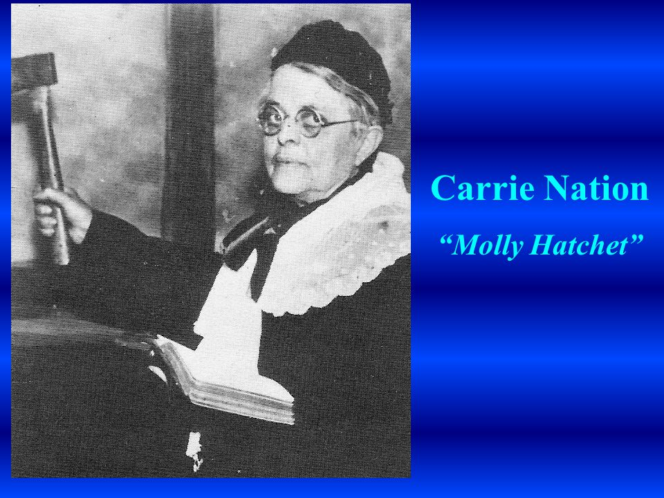 Carrie Nation Molly Hatchet