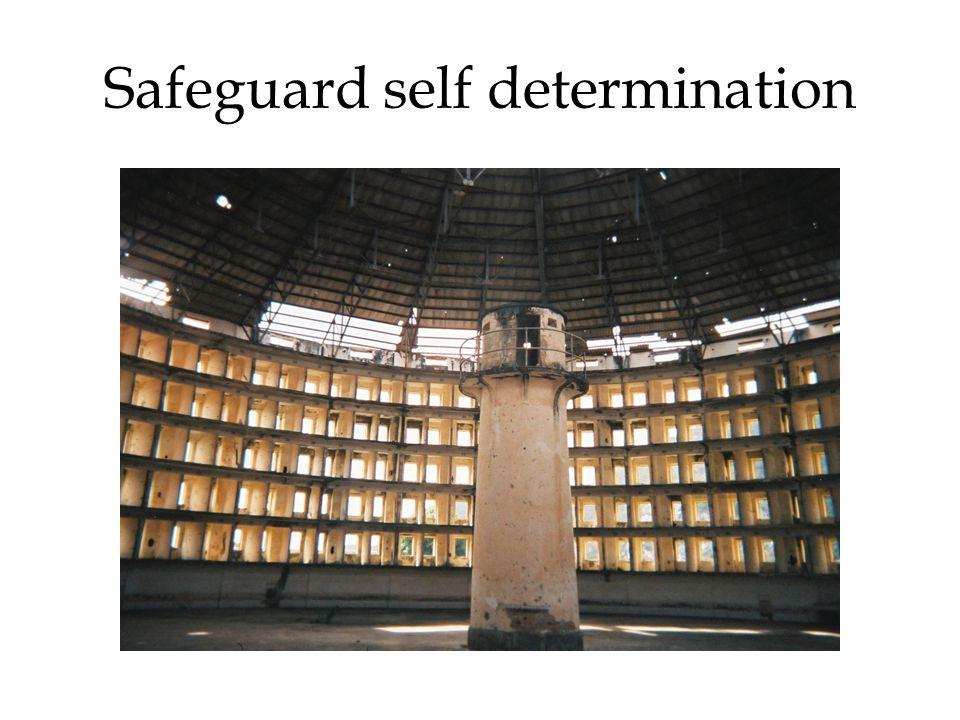 Safeguard self determination