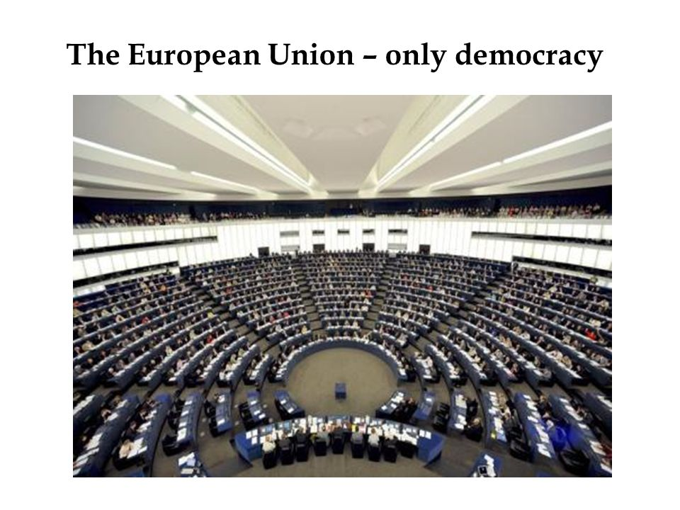 The European Union – only democracy