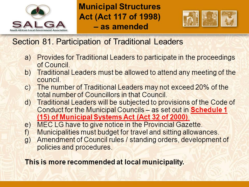 Traditional Leadership & Governance Framework Act (Act 41 of 2003) NB:Under Review Chapter 2: a)Recognizes the establishment of the institution of Traditional Leaders.