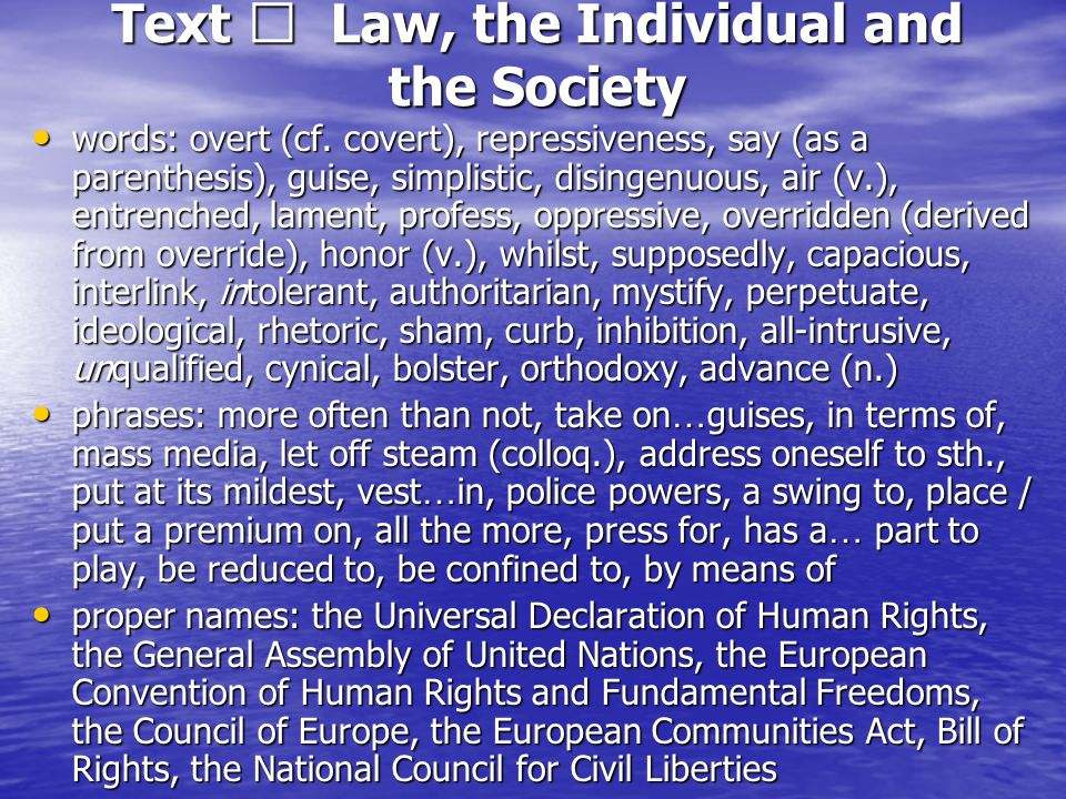 Text Ⅱ Law, the Individual and the Society words: overt (cf.