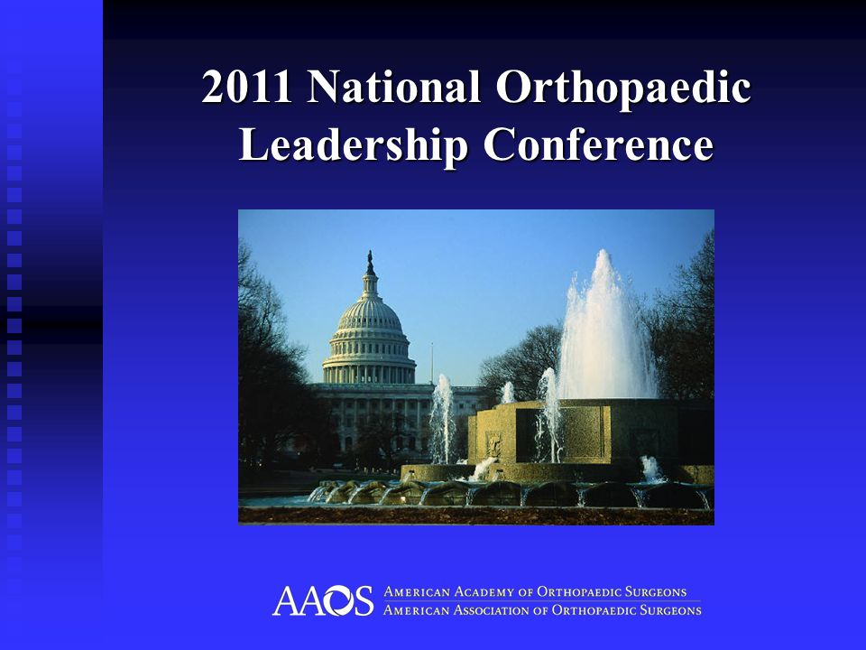 2011 National Orthopaedic Leadership Conference
