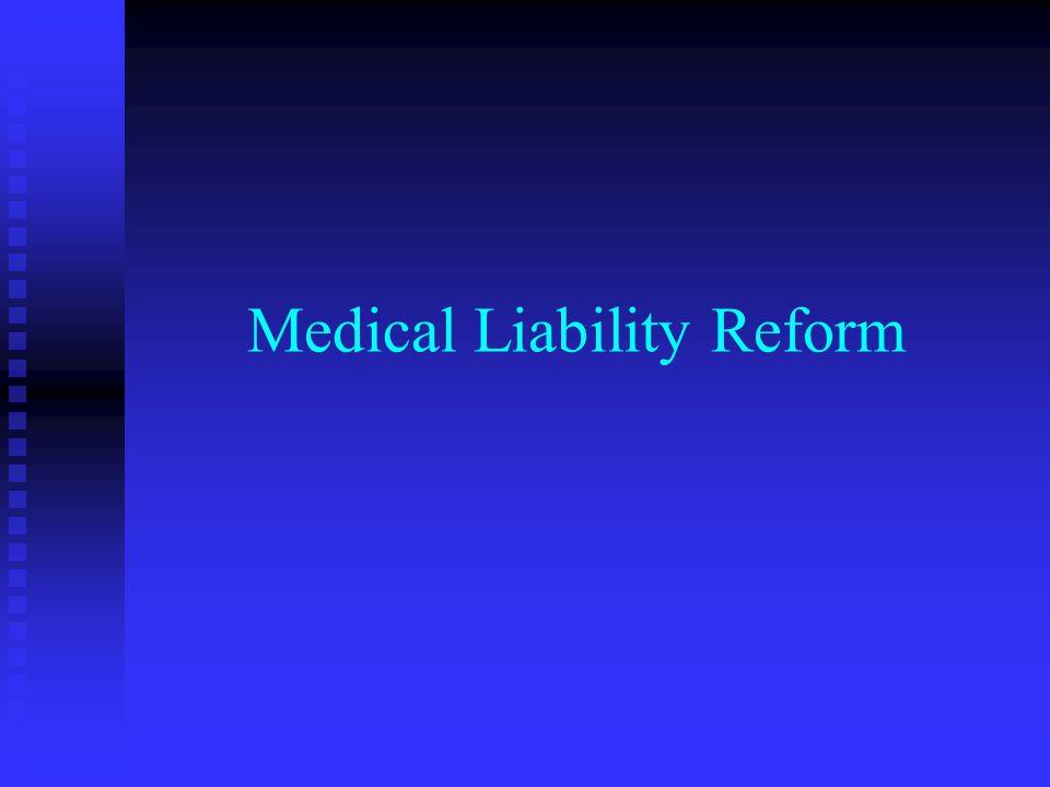 Medical Liability Reform