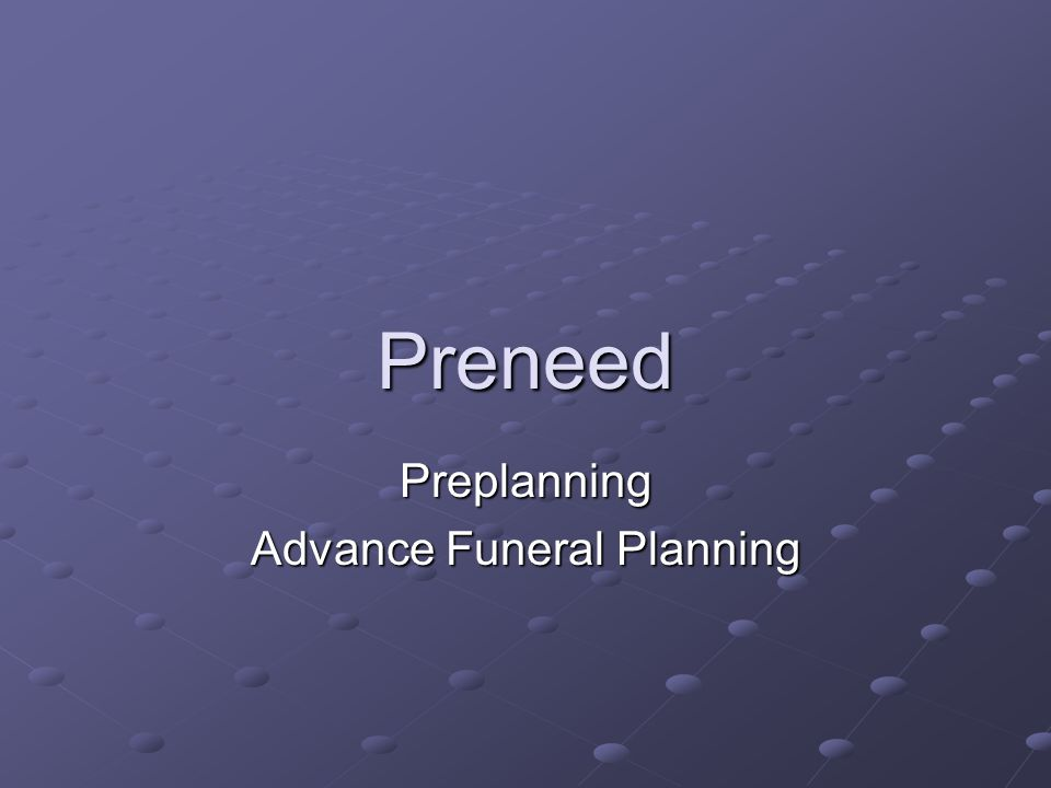 Terms Prearranged vs. Prefunded Guaranteed vs. Nonguaranteed Revocable vs. Irrevocable