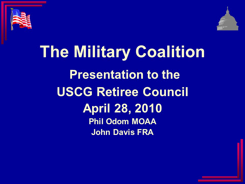 Healthcare Legislative Goals for 2010 Allow 3 Yrs of A-D level healthcare for disability retirees/family Improve Seamless Transition Between DoD and VA Healthcare Benefits Systems Authorize Option to Subsidize Retention of Reservists' Civilian Family Health Insurance