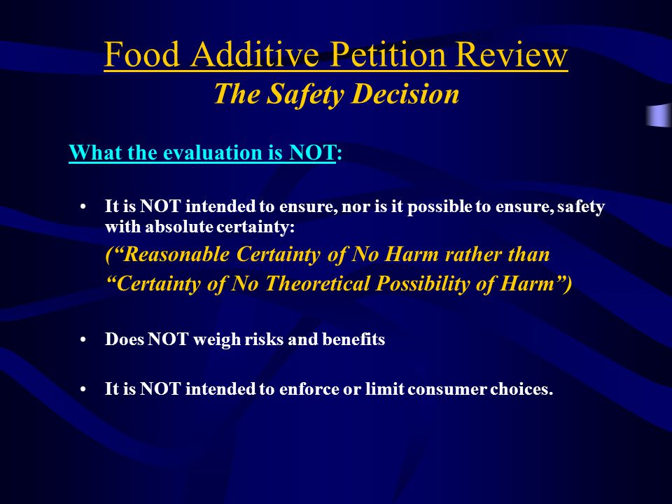 Section 409 Requirements Any person may petition to establish safety