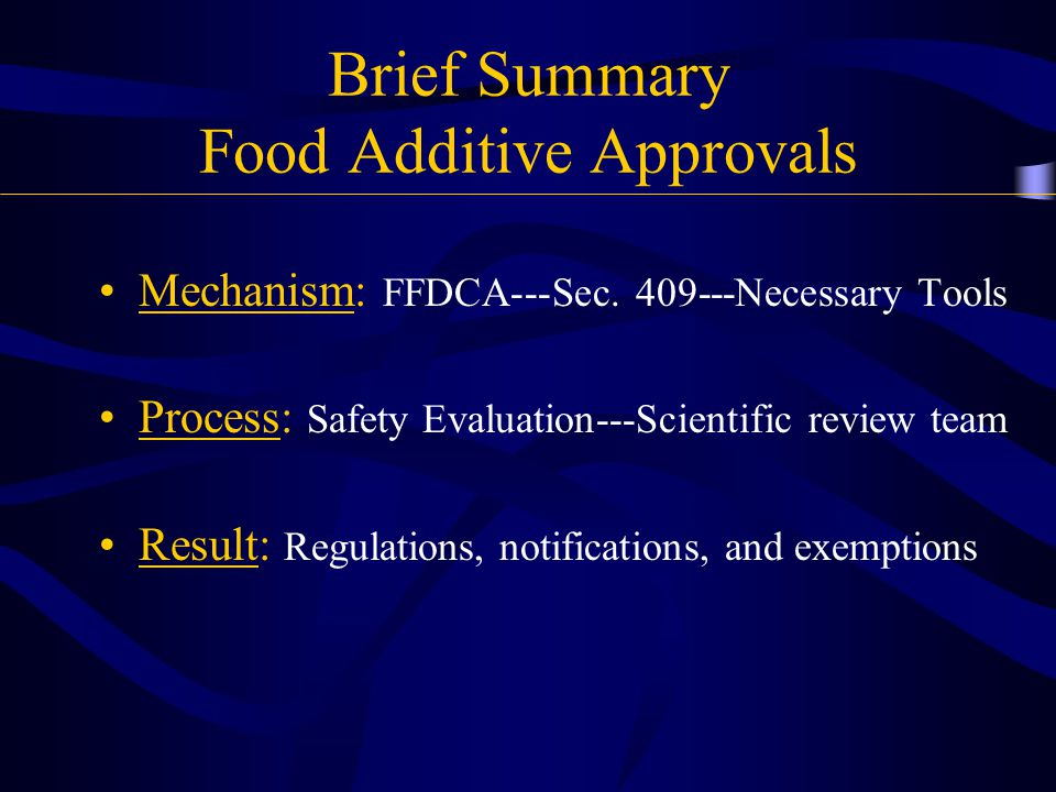 Food Contact Notifications Food Additive that is subject of an effective notification  Safe food additive
