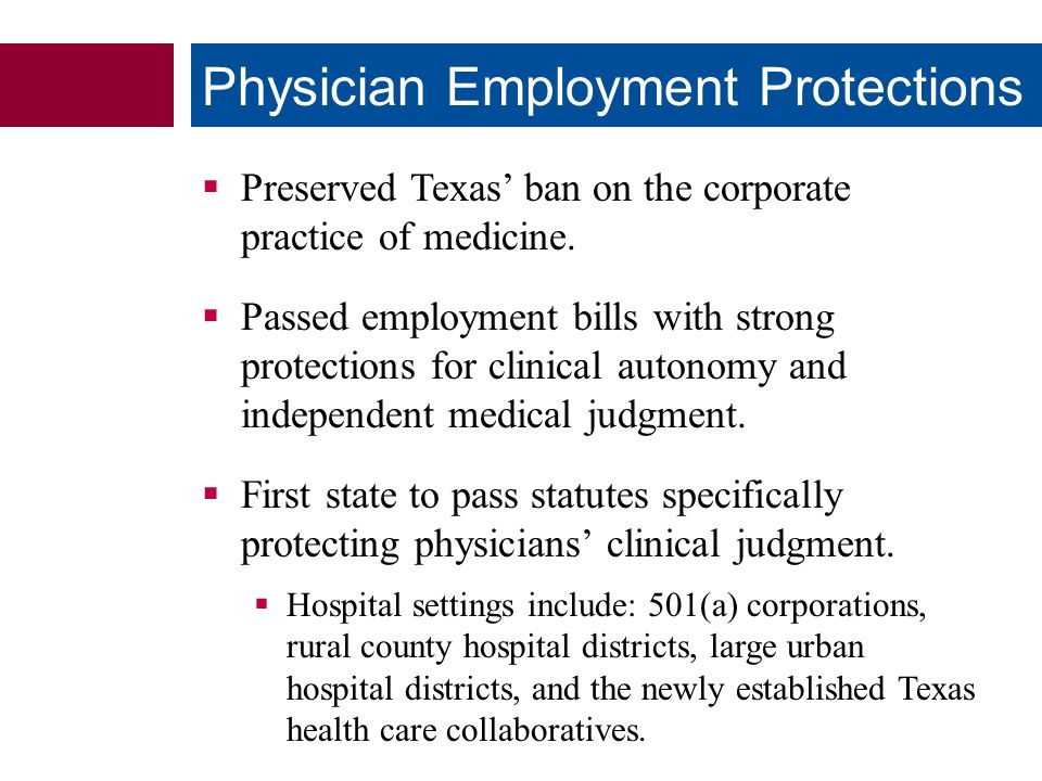  Preserved Texas' ban on the corporate practice of medicine.