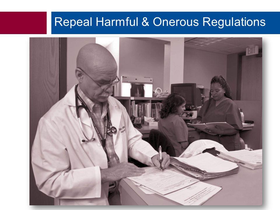 Repeal Harmful & Onerous Regulations