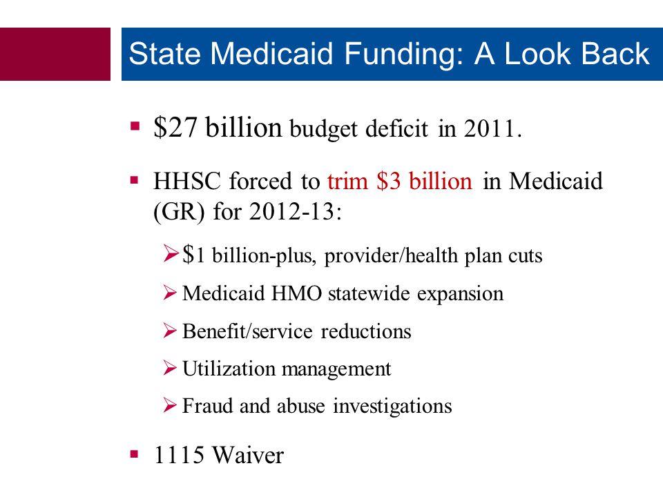  $27 billion budget deficit in 2011.