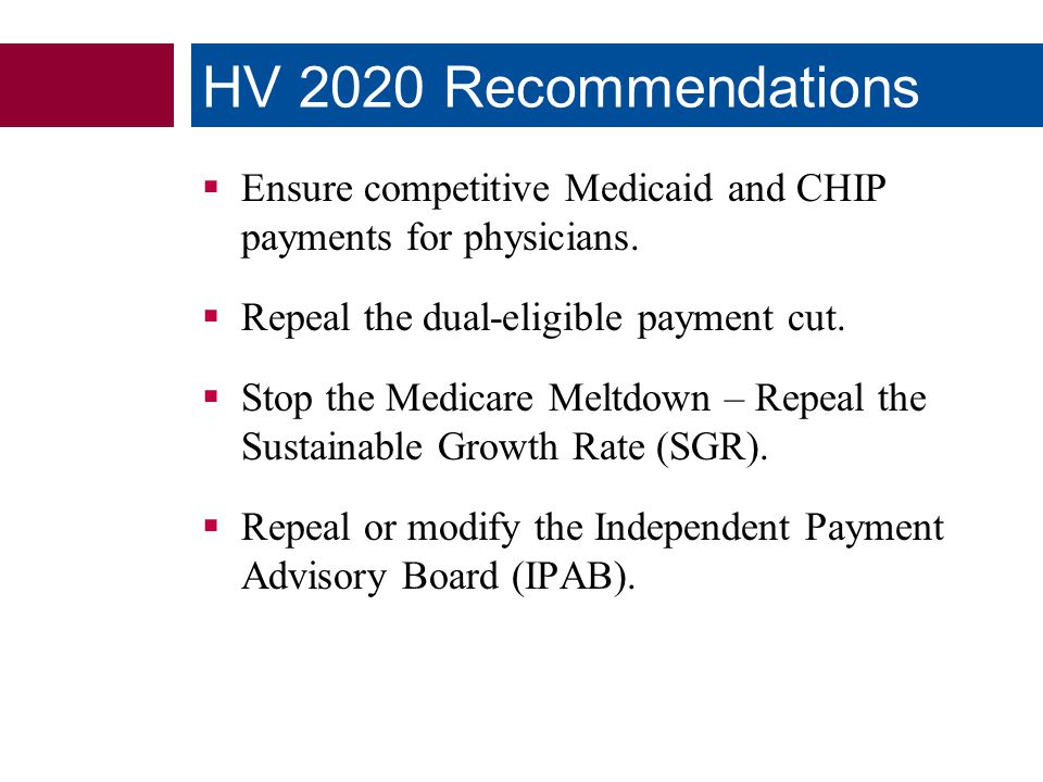 Ensure competitive Medicaid and CHIP payments for physicians.