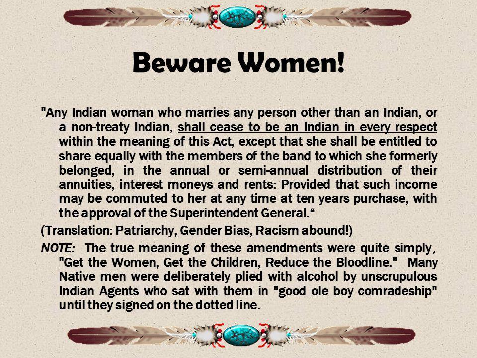 Beware Women.