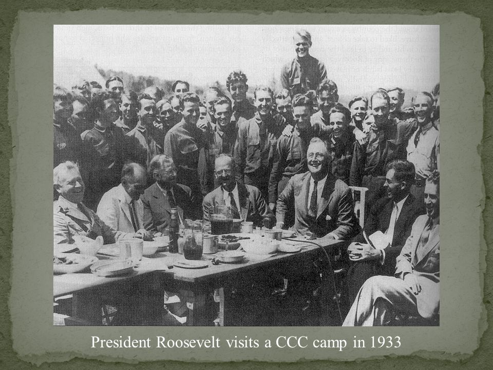 President Roosevelt visits a CCC camp in 1933