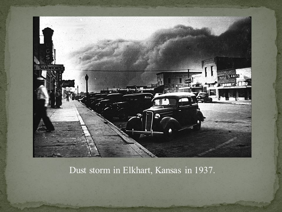 Dust storm in Elkhart, Kansas in 1937. (c) 2003 Wadsworth Group All rights reserved