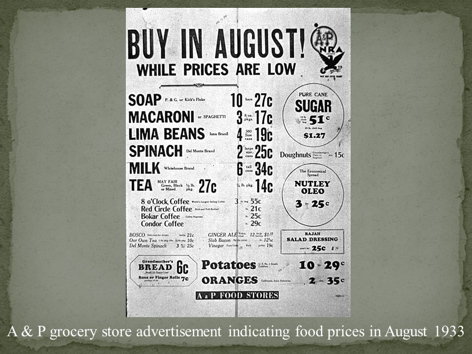 A & P grocery store advertisement indicating food prices in August 1933