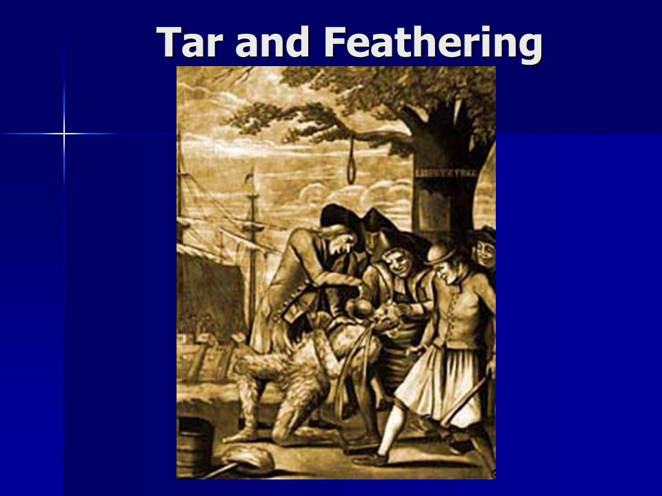 Tar and Feathering