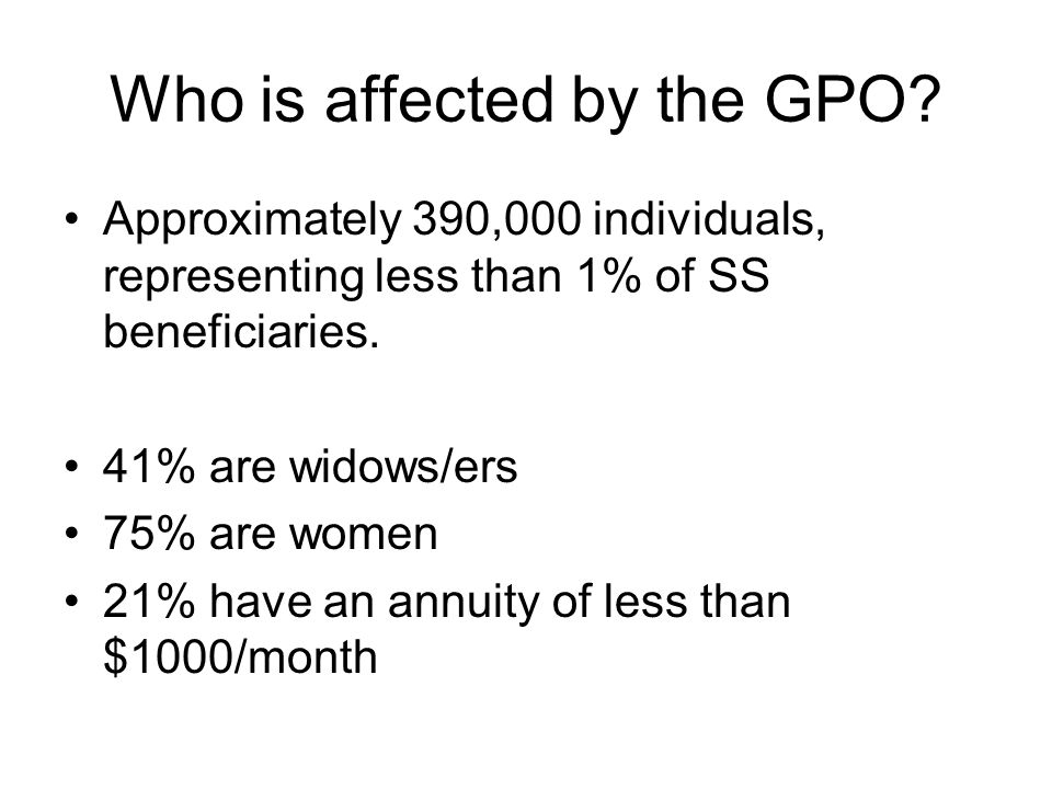 Who is affected by the GPO.