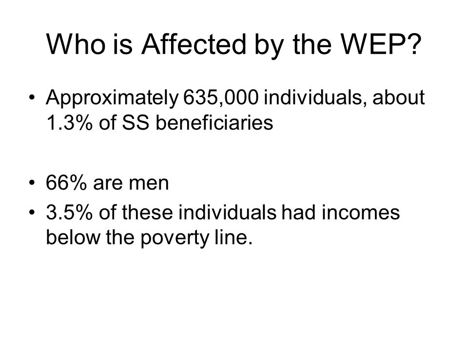 Who is Affected by the WEP.