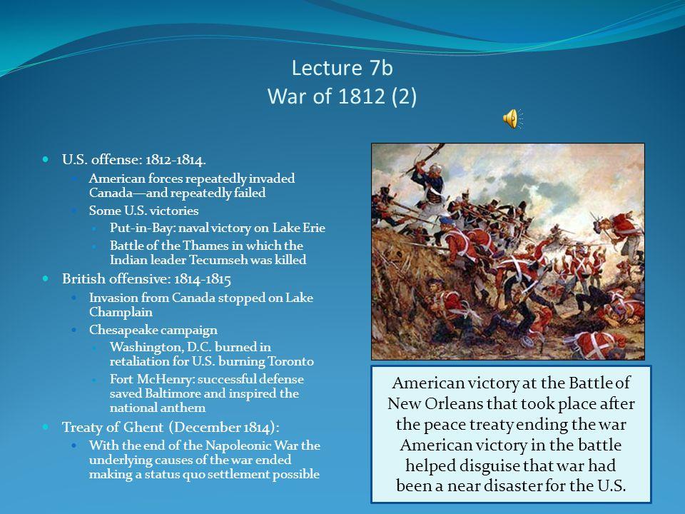 Lecture 7b War of 1812 (1) June 19, 1812: War declared Madison accused Britain violating U.S.