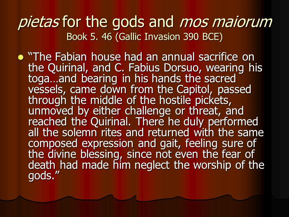 pietas for the gods and mos maiorum Book 5.