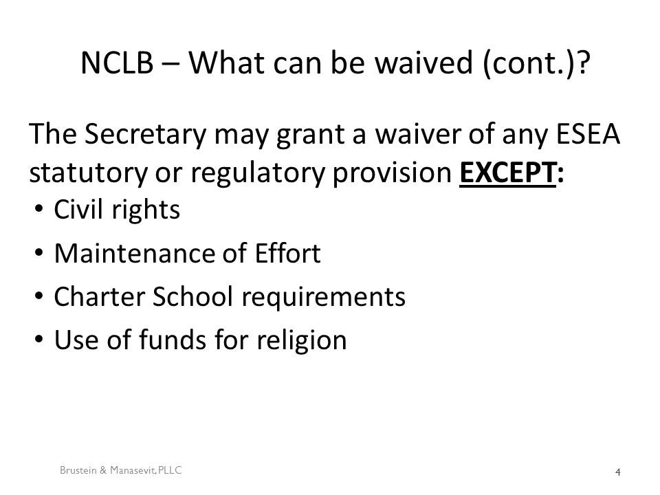 NCLB – What can be waived (cont.).